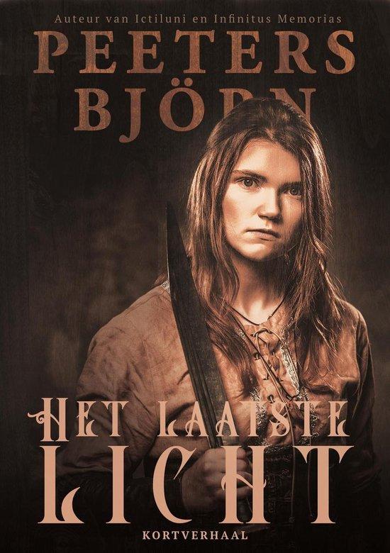 Peeters Bjorn Fantasy Kortverhalen 1 - Het Laatste Licht - Bjorn Peeters |
