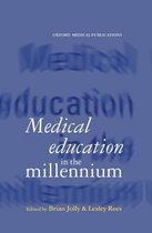Medical Education in the Millennium