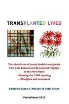 Transplanted Lives