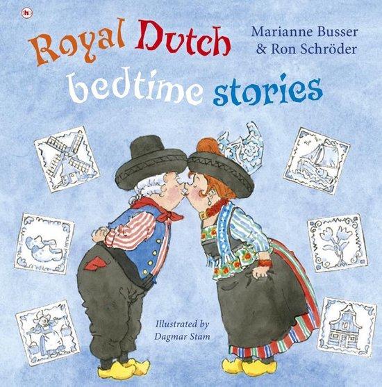Royal Dutch bedtime stories