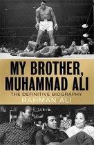My Brother, Muhammad Ali