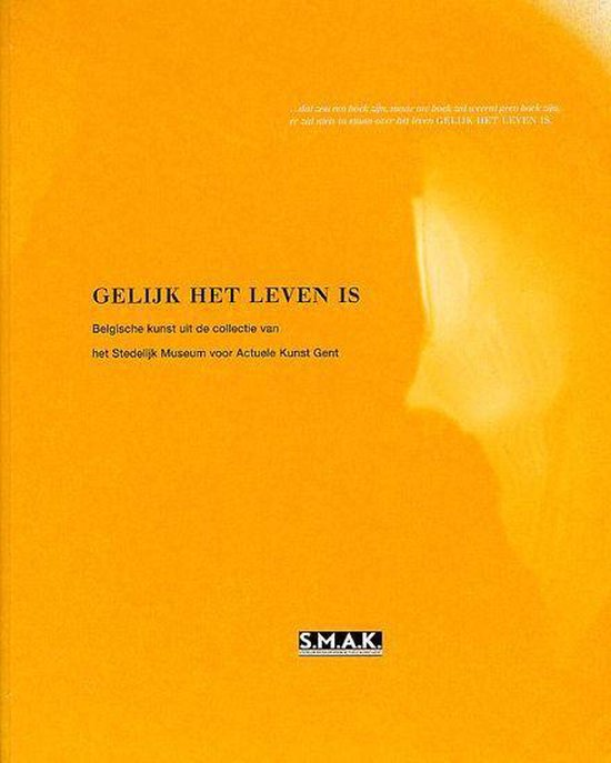 Gelijk Het Leven Is - Jan Hoet |