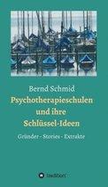 Psychotherapieschulen und ihre Schlussel-Ideen