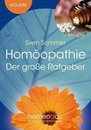 Homöopathie – Der große Ratgeber