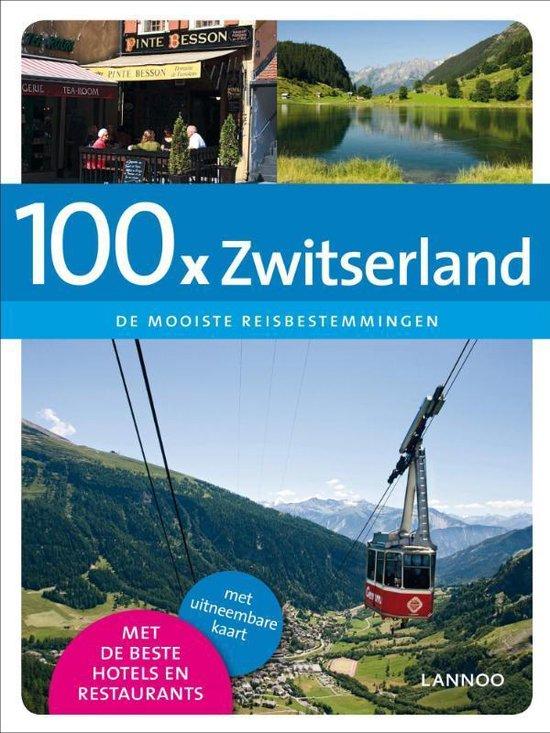 Cover van het boek '100x  / Zwitserland + Uitneembare kaart' van Evelyn Laureyns