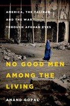 Boek cover No Good Men Among the Living van Anand Gopal (Onbekend)