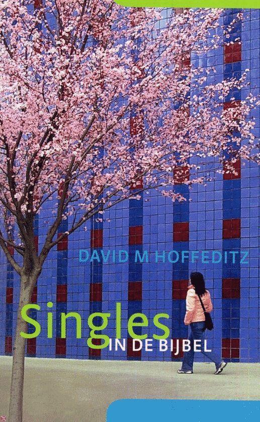 Singles In De Bijbel - Hoffeditz, D.M.  