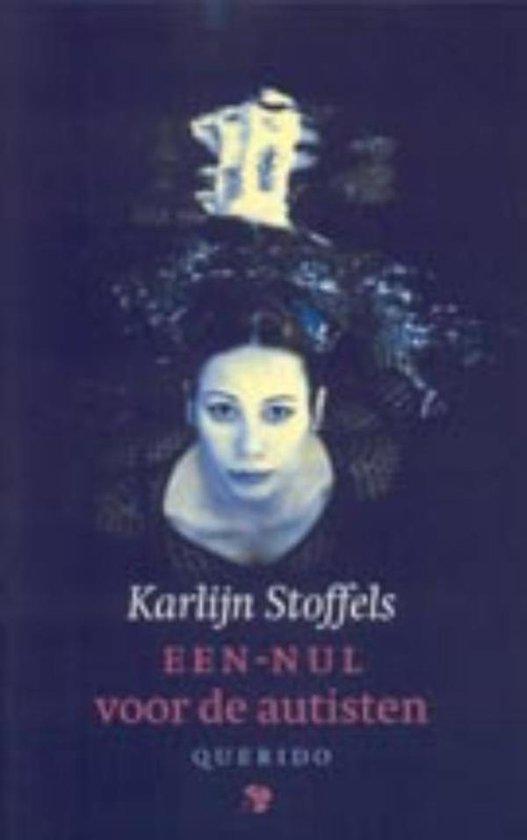 Een-nul voor de autisten - Karlijn Stoffels |