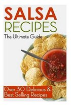Salsa Recipes: The Ultimate Guide