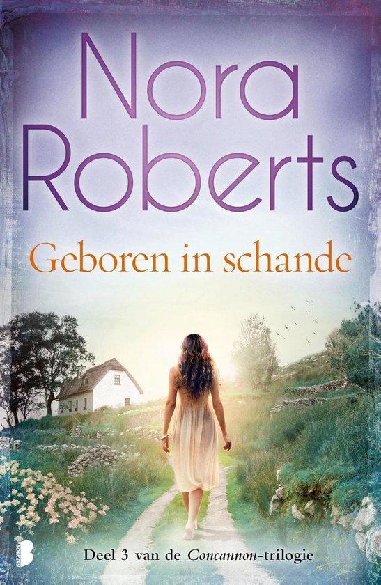 Concannon 3 - Geboren in schande - Nora Roberts |