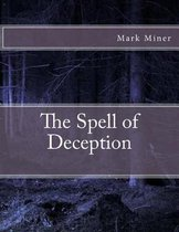 The Spell of Deception