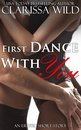 First Dance With You (New Adult Erotic Romance) - short story
