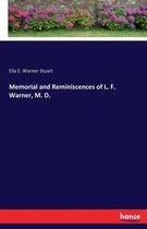 Memorial and Reminiscences of L. F. Warner, M. D.