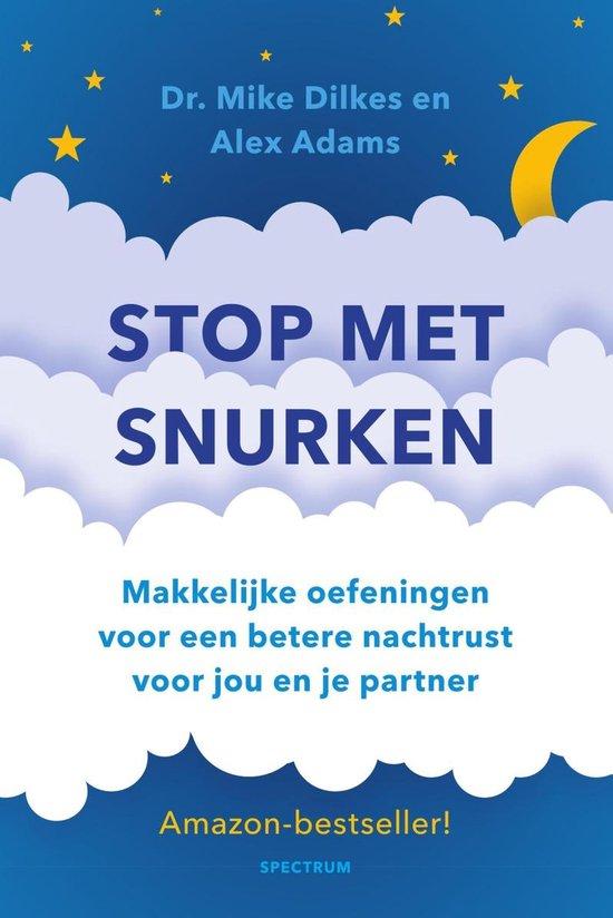 Stop met snurken - Mike Dilkes |