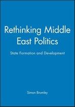 Rethinking Middle East Politics