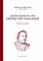 Heinrich Marschner - Grosse Sammlung der Lieder und Balladen (tief)