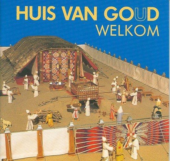 Huis van goud welkom - Diverse auteurs  