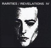Rarities/Revelations Iv