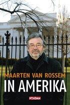 Boek cover In Amerika van Maarten van Rossem