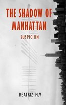 The Shadow of Manhattan