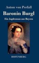 Baronin Burgl