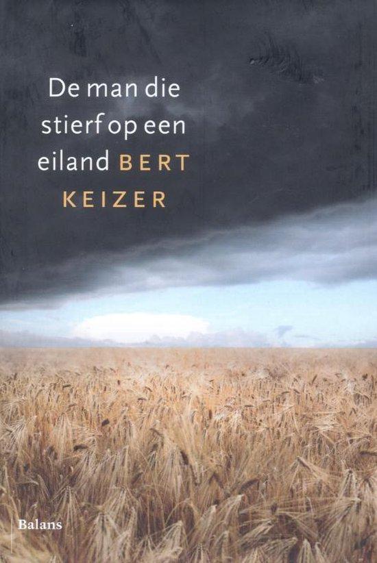 Cover van het boek 'De man die stierf op een eiland' van B. Keizer