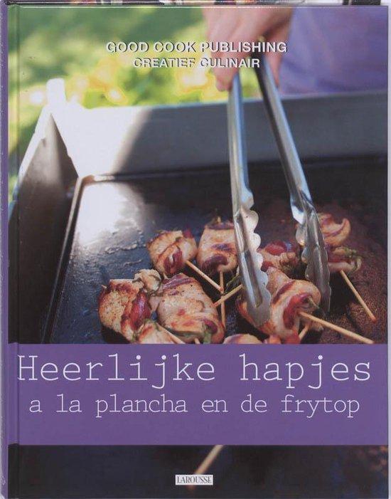 Creatief Culinair - Heerlijke hapjes a la plancha en de frytop