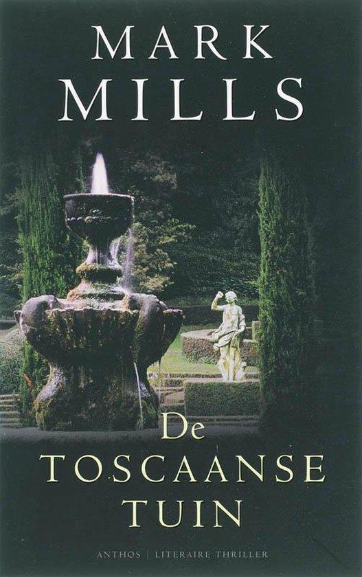 De Toscaanse Tuin - Mark Mills |