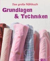 Das große Nähbuch - Grundlagen & Techniken