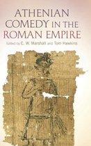 Athenian Comedy in the Roman Empire