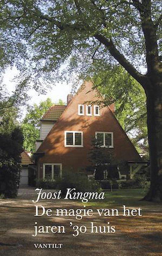 Cover van het boek 'De magie van het jaren 30 huis' van Joost Kingma