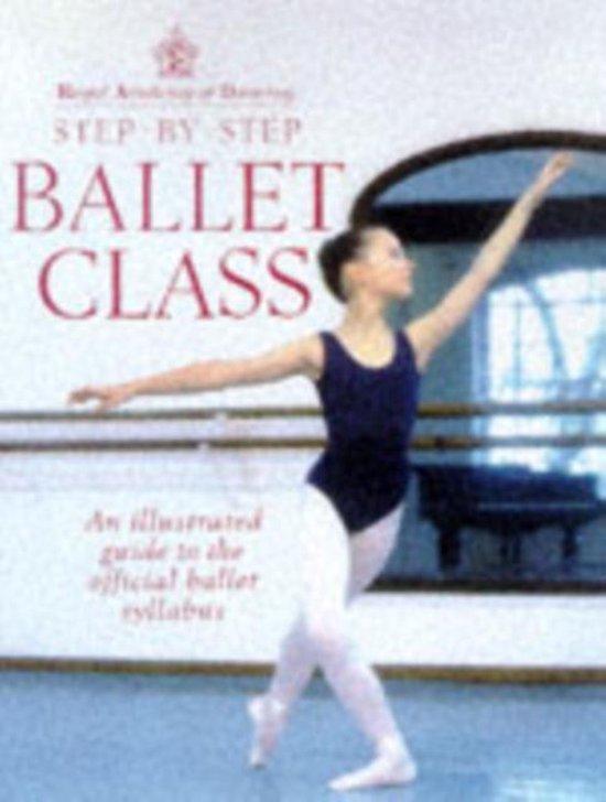 Afbeelding van Royal Academy Of Dancing Step By Step Ballet Class