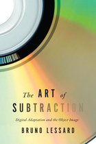 Boek cover The Art of Subtraction van Bruno Lessard