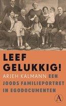 Leef gelukkig! Een Joods familieportret in egodocumenten