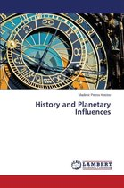 History and Planetary Influences