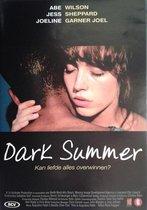 Speelfilm - Dark Summer