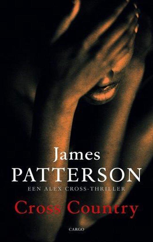 Cross Country. Een Alex Cross-thriller - James Patterson |