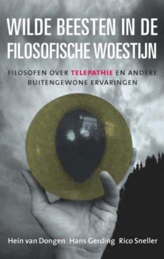 Wilde beesten in de filosofische woestijn - Hein van Dongen   Fthsonline.com