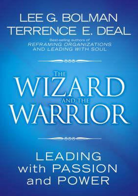 Boek cover The Wizard and the Warrior van Lee G. Bolman (Hardcover)