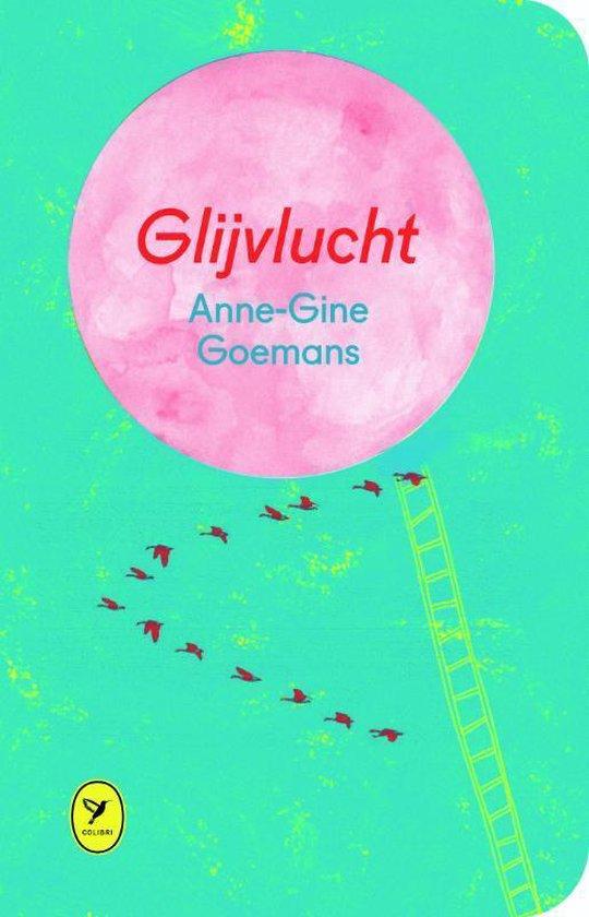 Glijvlucht - Anne-Gine Goemans |