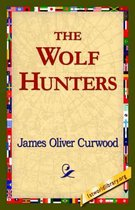 The Wolf Hunters,