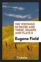 The Writings in Prose and Verse, Sharps and Flats II