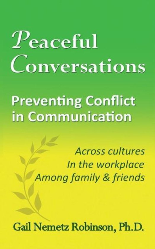 Peaceful Conversations - Preventing Conflict in Communication