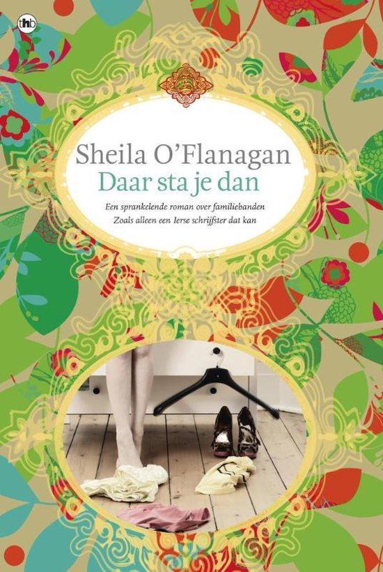 Daar sta je dan - Sheila O'Flanagan |
