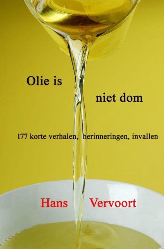Olie is niet dom