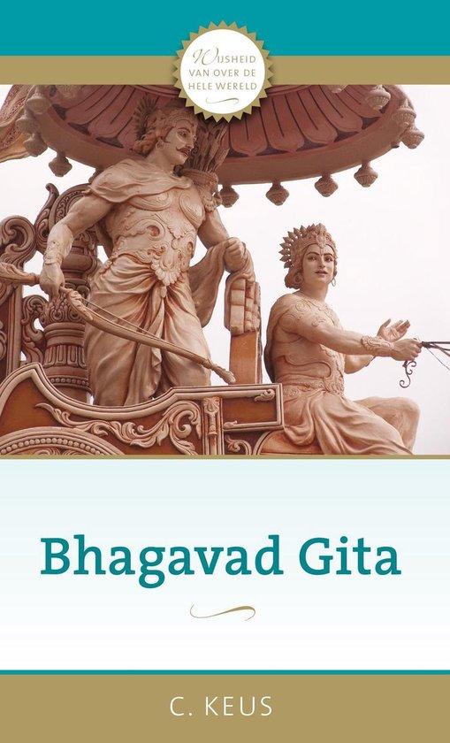 Bhagavad Gita - C. Keus |