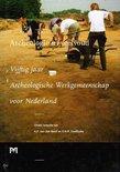 Archeologie in veelvoud. Vijftig jaar Archeologische Werkgemeenschap voor Nederland
