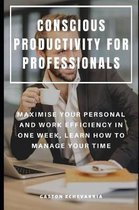 Conscious Productivity for Professionals