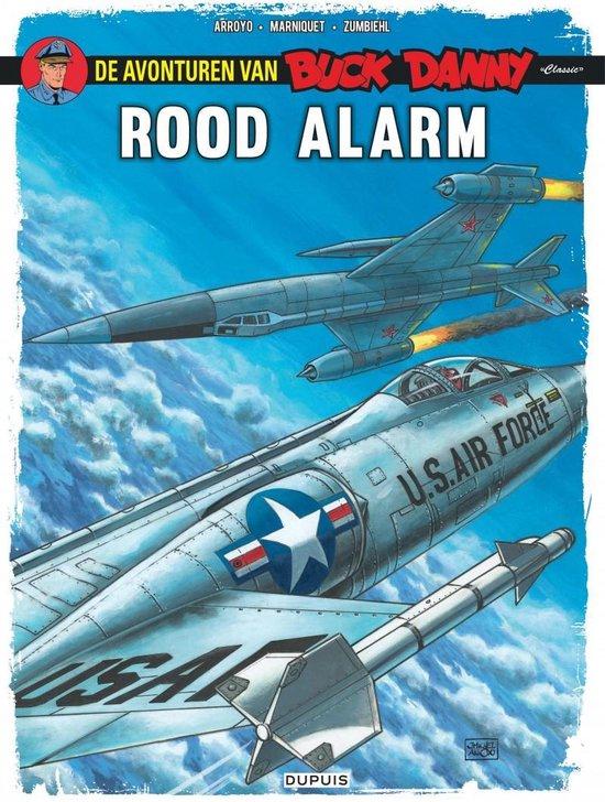 Buck Danny Classic 06. Rood alarm - Jean-Michel Arroyo |