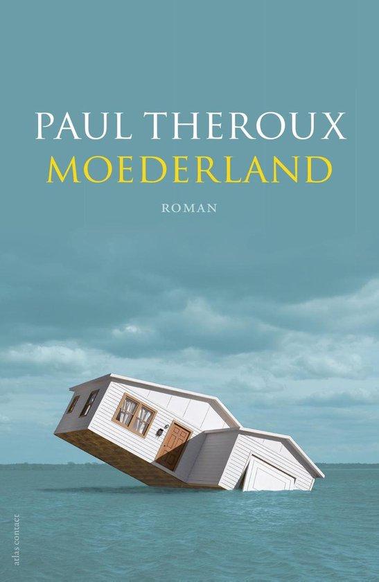 Moederland - Paul Theroux |
